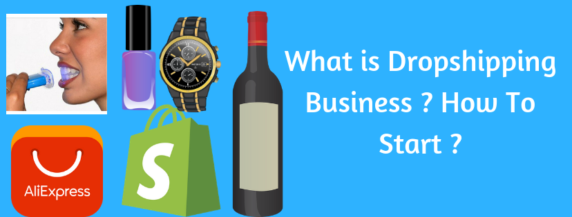 What is Dropshipping Business ? How To Start ?