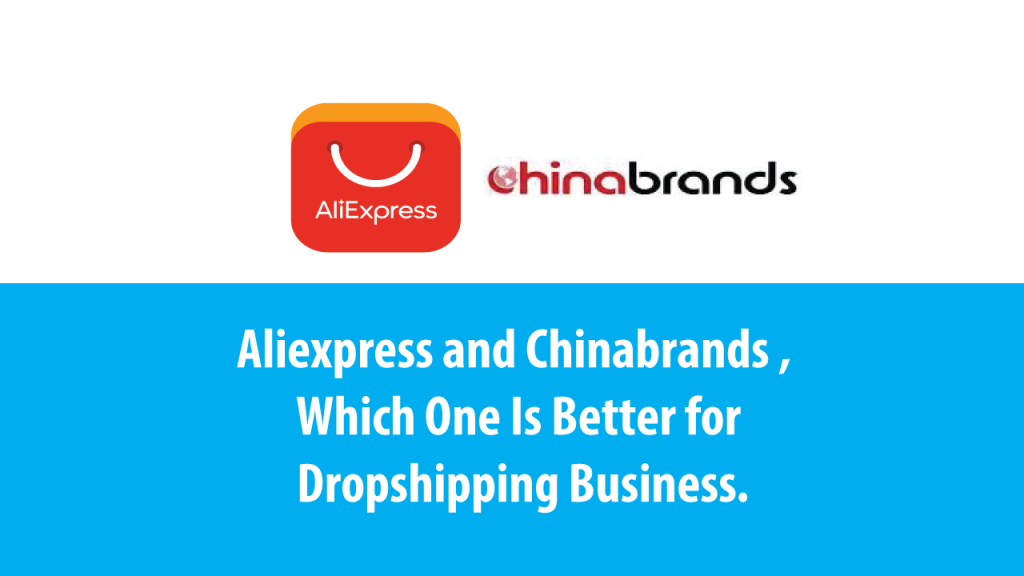 Aliexpress and Chinabrands , which one is better for dropshipping Supplier ?Hei guys , i get a couple of questions asking me which dropshipping supplier are more reliable ? Aliexpress or Chinabrands?