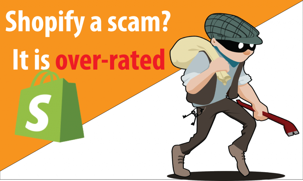 Shopify A Scam ? Shopify Is Not for Everyone