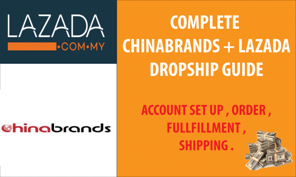 LEARN HOW TO DROPSHIPPING IN LAZADA USING CHINABRANDS  .COmplete free guide on dropshipping in lazada by using chinabrands in Malaysia