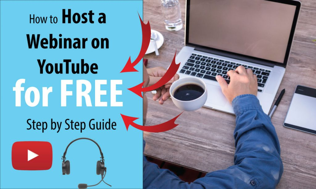 How to Host a Webinar on YouTube for FREE - Step by Step Guide For Webinar Beginner
