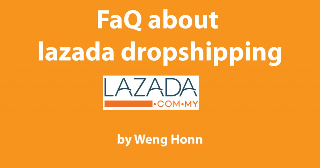 Top 10 QnA How To Start Dropshiping With Lazada In Malaysia