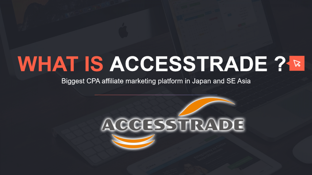 What Is Accesstrade Affiliate Marketing  and How to Register in Malaysia ? Yo , hei guys , in this video you are going to learn about what is accesstrade , and how to register an account for accesstrade in Malaysia. I am not too sure is the registration process is same as others country , but this video is recorded based in malaysia.