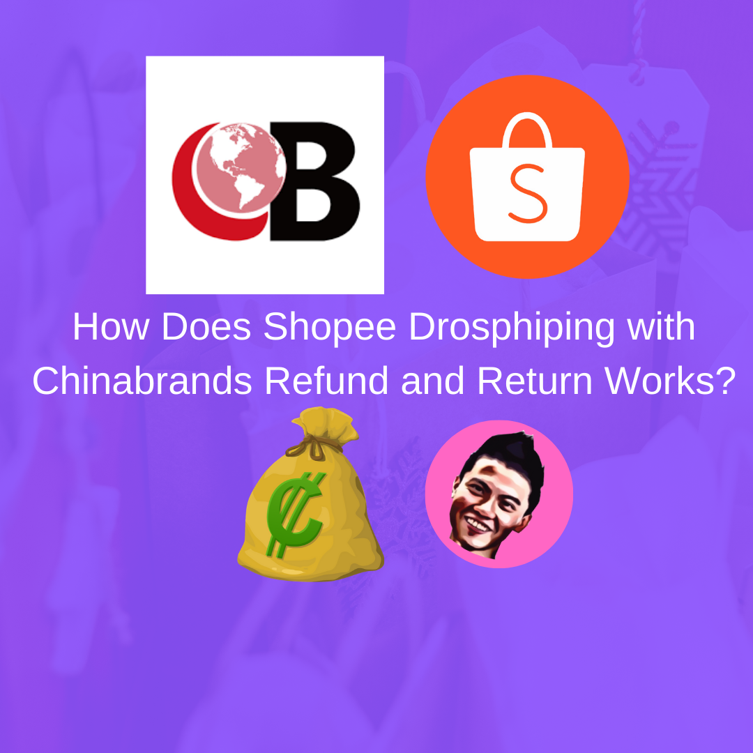 How Does Shopee Drosphiping with Chinabrands Refund and Return Works?