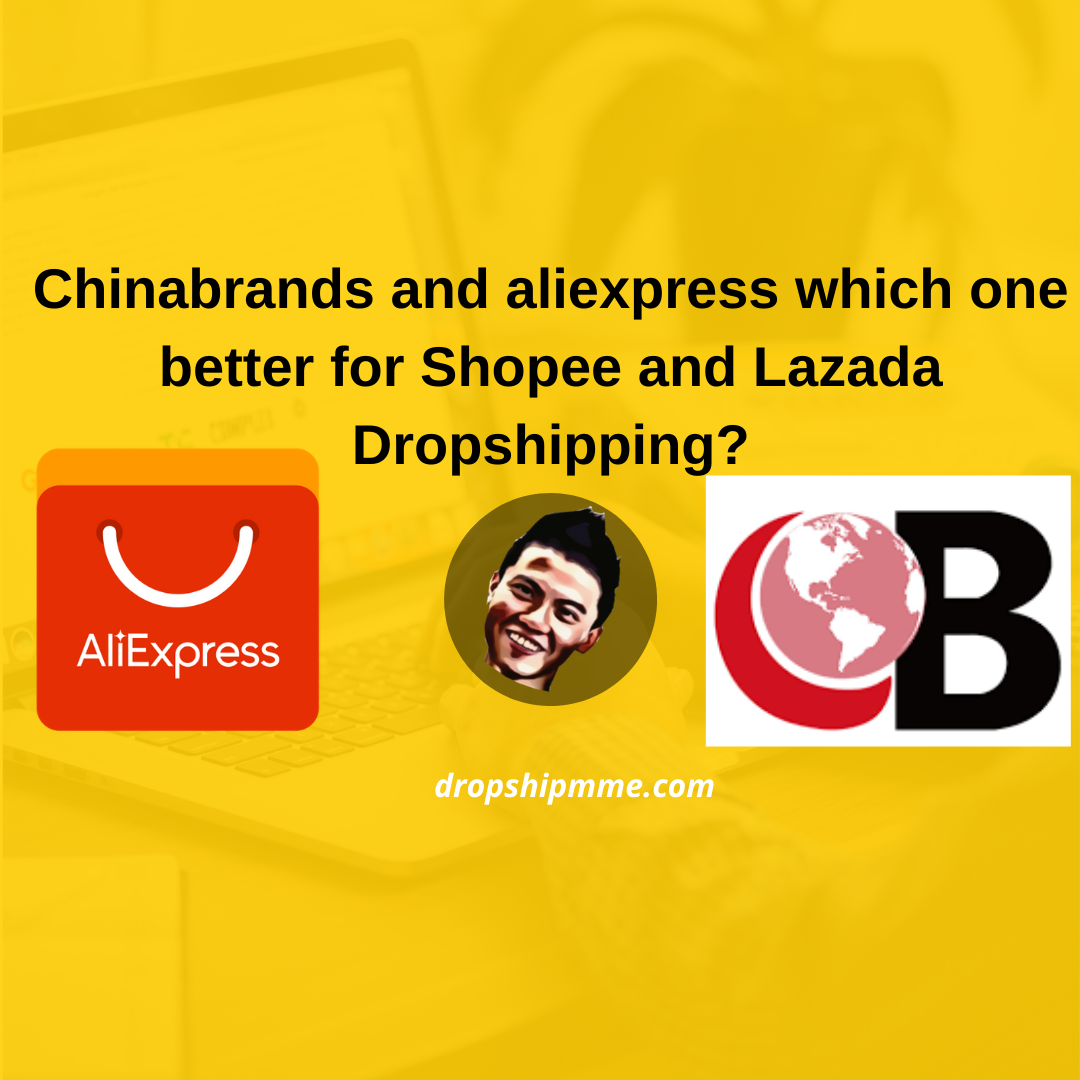 In this video I am going to analysis for you between chinabrands and aliexpress which one is better for you for your shopee and lazada dropshipping business .