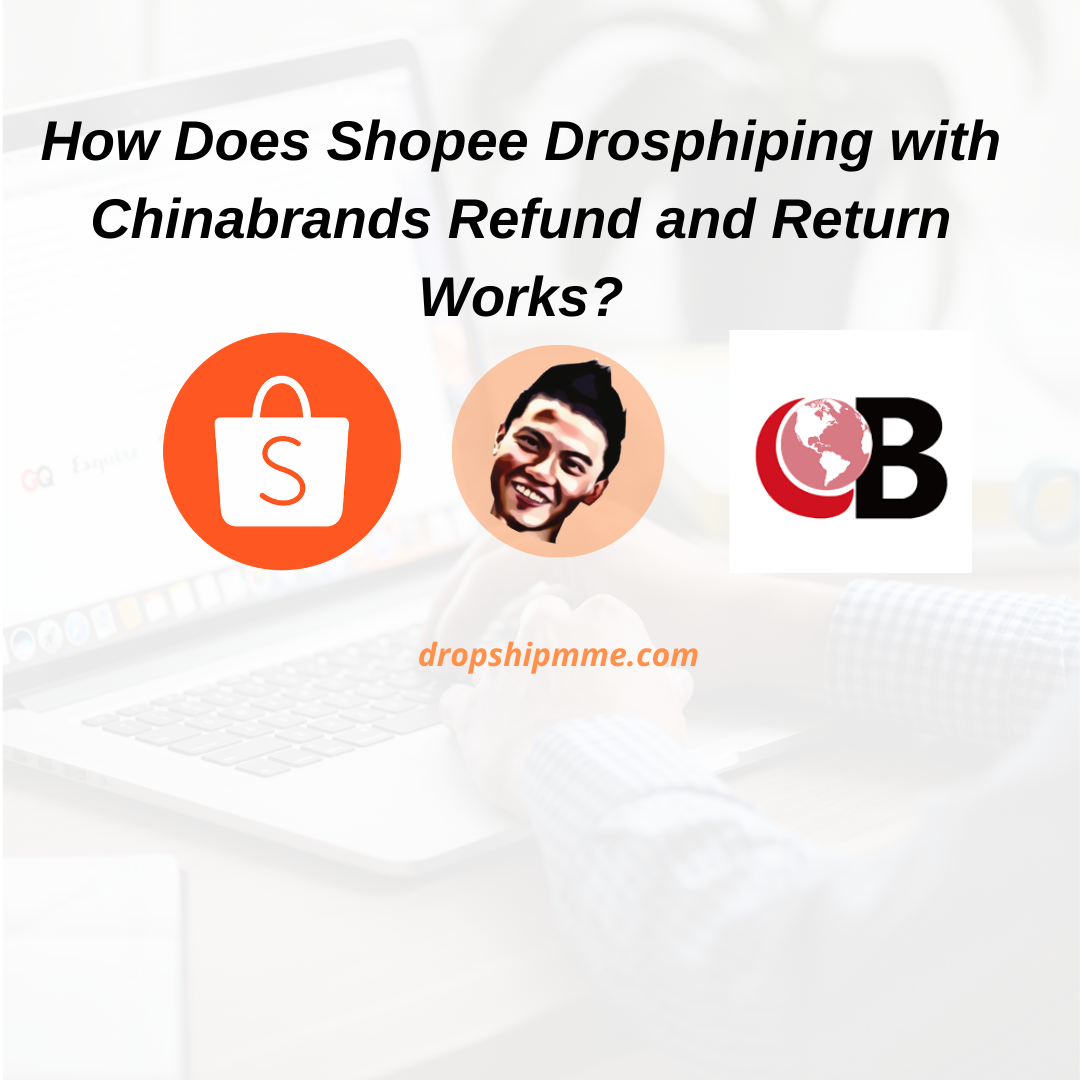 How Does Shopee Drosphiping with Chinabrands Refund and Return Works?Now the very first thing that I would like you guys to understand is the business relationship between Shopee , shopee seller and Chinabrands .