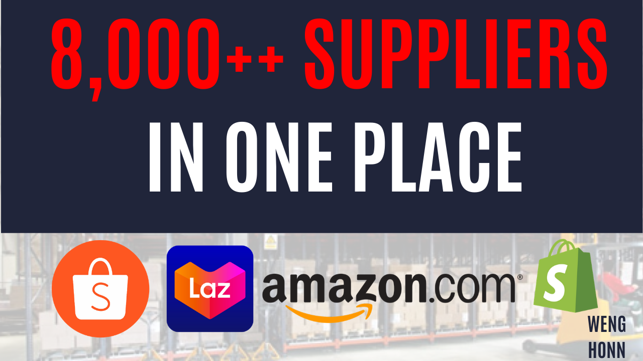 8,000 DROPSHIPPING SUPPLIERS FOR SHOPEE,LAZADA,AMAZON,SHOPIFY DROPSHIPPER .