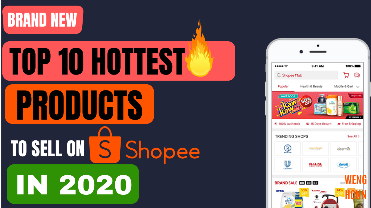 How to Find a Profitable Product to Sell on Shopee Bonus 10 Hottest Shopee Products in 2020