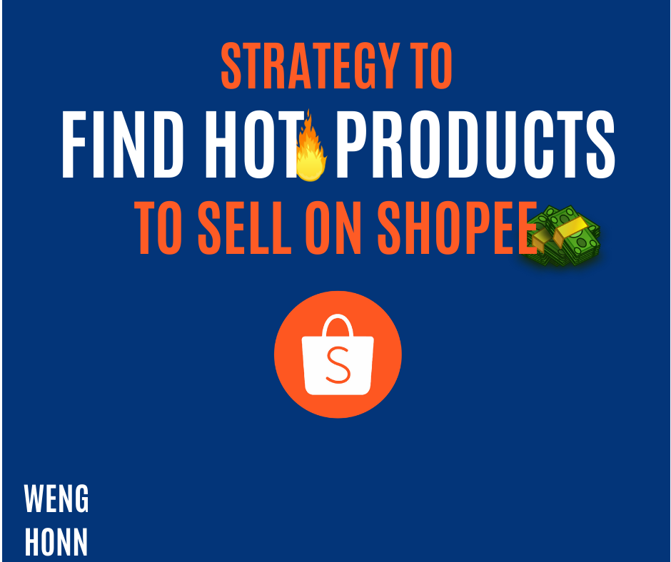 STRATEGY TO GE HIGH DEMAND LOW SUPPLY HOT PRODUCTS TO SELL ON SHOPEE