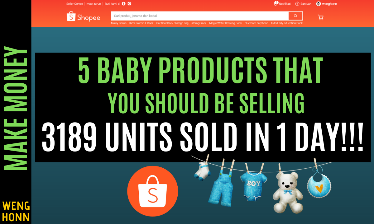 5 BABY PRODUCTS THAT YOU SHOULD BE SELLING, 3189 UNITS SOLD IN 1 DAY!!! SHOPEE DROPSHIPPING