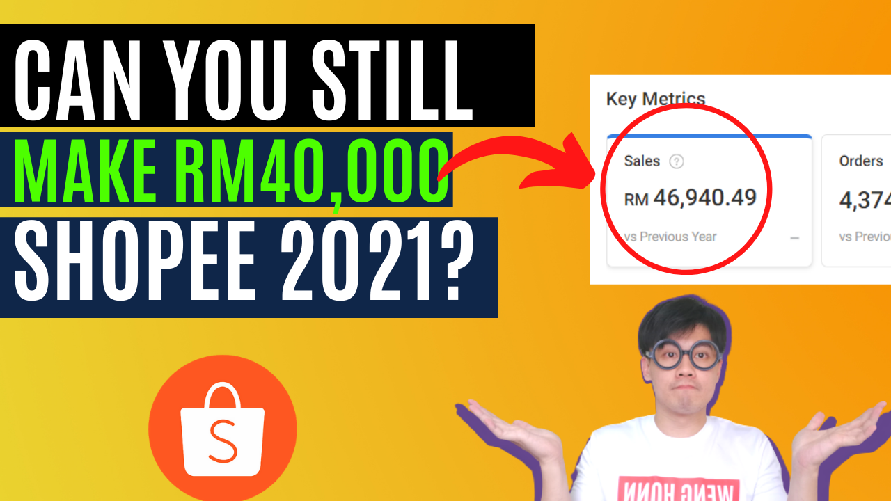 CAN YOU STILL MAKE RM40,000 WITH SHOPEE MALAYSIA 2021? SHOPEE DROPSHIP,SHOPEE STOKIST ? l WENG HONN